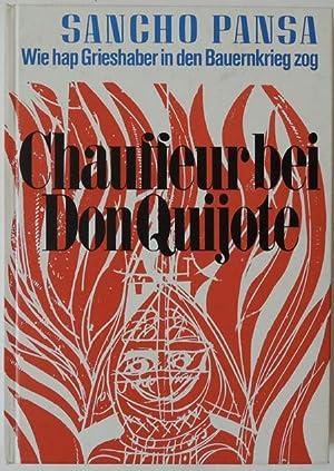 Chauffeur bei Don Quijote. Wie hap Grieshaber in den Bauernkrieg zog.: Grieshaber ? Pansa, Sancho.