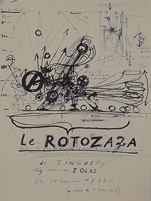 Le Rotozaza. Plakat.: Tinguely, Jean.