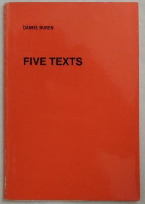 Five Texts.: Buren, Daniel.