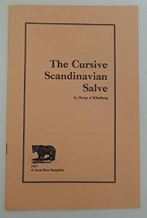 The Cursive Scandinavian Salve.: Klintberg, Bengt af.
