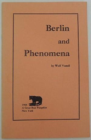 Berlin and Phenomena.: Vostell, Wolf.