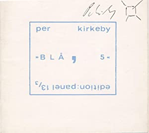 Bla 5?.: Kirkeby, Per.