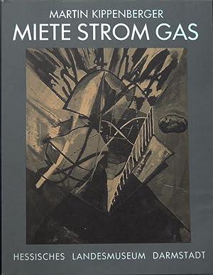 Miete Strom Gas.: Kippenberger, Martin.