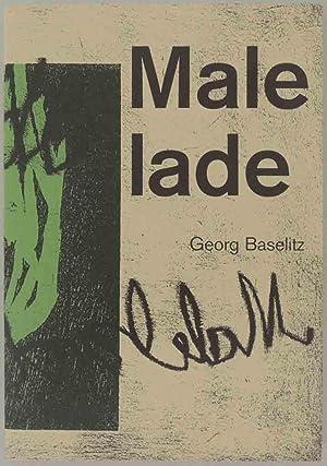 Malelade. Katalog. Mit Text von Joachim Blüher: Baselitz, Georg.