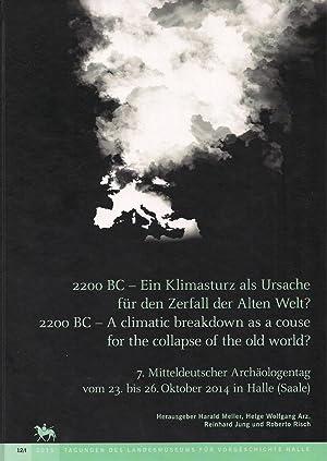 2200 BC - Ein Klimasturz als Ursache für den Zerfall der Alten Welt? 7. Mitteldeutscher ...