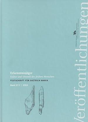 Band 57: Erkenntnisjäger - Kultur und Umwelt des frühen Menschen - Festschrift für Dietrich Mania: ...