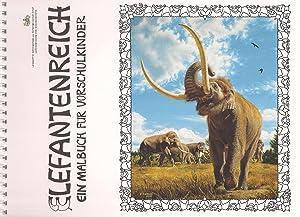 Elefantenreich. Ein Malbuch für Vorschulkinder: Gestaltung Regine Maraszek