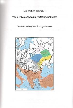 Band 81/1: Die frühen Slawen   von der Expansion zu gentes und nationes: Felix Biermann et al. --- ...
