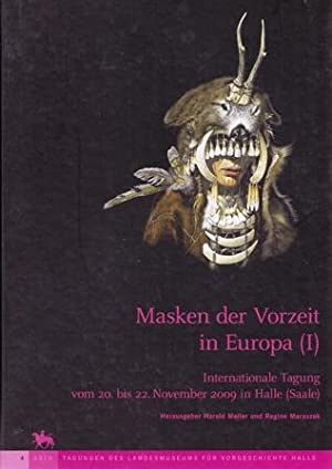 Band 4: Masken in der Vorzeit in: Hrsg. Harald Meller
