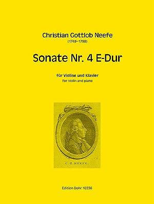 Sonate Nr. 4 für Violine und Klavier: Neefe, Christian Gottlob;