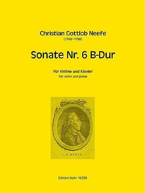 Sonate Nr. 6 für Violine und Klavier: Neefe, Christian Gottlob;