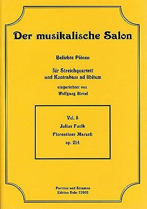 Florentiner Marsch op. 214 -Grande marcia italiana-: Fucik, Julius; Birtel,