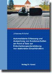 Automatisierte Erfassung und Auswertung von Kundenverhalten am Point of Sale zur ...
