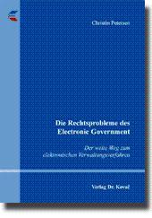 Die Rechtsprobleme des Electronic Government, Der weite Weg zum elektronischen Verwaltungsverfahren...