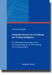 Methodenentwurf zur Gestaltung der Pricing Intelligence, Ein Methoden-Engineering-Ansatz zur ...