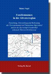 Familiennamen in der Altvaterregion, Entstehung, Entwicklung und Bedeutung der Personennamen im F&...