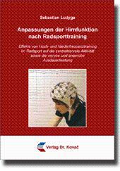 Anpassungen der Hirnfunktion nach Radsporttraining, Effekte von Hoch- und Niederfrequenztraining im...
