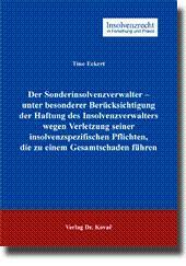 Der Sonderinsolvenzverwalter - unter besonderer Berücksichtigung der Haftung des ...