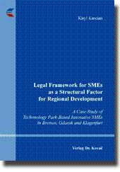 Legal Framework for SMEs as a Structural Factor for Regional Development, A Case-Study of ...