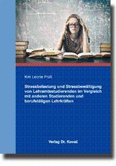 Stressbelastung und Stressbewältigung von Lehramtsstudierenden im Vergleich: Kim Leonie Prüß