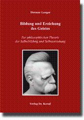 Bildung und Erziehung des Geistes, Zur philosophischen: Dietmar Langer