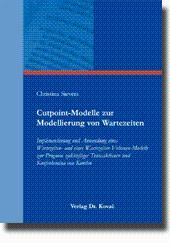Cutpoint-Modelle zur Modellierung von Wartezeiten, Implementierung und Anwendung eines Wartezeiten-...