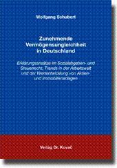Zunehmende Vermà gensungleichheit in Deutschland, Erklärungsansätze im Sozialabgaben- und ...
