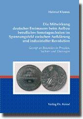 Die Mitwirkung deutscher Freimaurer beim Aufbau beruflicher Sonntagsschulen im Spannungsfeld ...