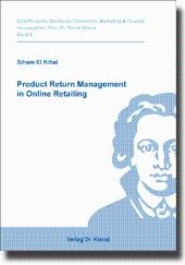 Product Return Management in Online Retailing,: Siham El Kihal