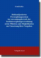 Risikoadjustiertes Fixvergütungssystem im Anwendungsbereich der Institutsvergütungsverordnung sowie...