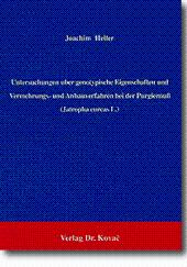 Untersuchungen über genotypische Eigenschaften und Vermehrungs- und: Joachim Heller
