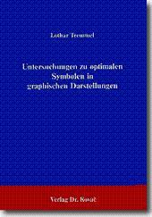 Untersuchungen zu optimalen Symbolen in graphischen Darstellungen,: Lothar Tremmel