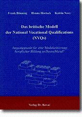 Das britische Modell der National Vocational Qualifications (NVQs), Ausgangspunkt für eine ...