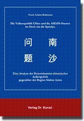 Die Volksrepublik China und die ASEAN-Staaten im Streit um die Spratlys, Eine Analyse der ...