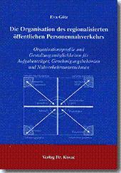 Die Organisation des regionalisierten öffentlichen Personennahverkehrs, Organisationsprofile und ...