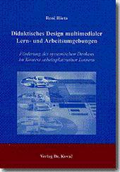 Didaktisches Design multimedialer Lern- und Arbeitsumgebungen, Förderung: René Härta