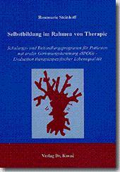 Selbstbildung im Rahmen von Therapie, Schulungs- und: Rosemarie Steinhoff