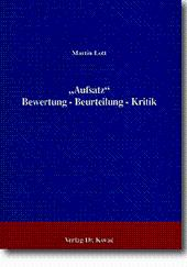 Aufsatz, Bewertung - Beurteilung - Kritik: Martin Lott