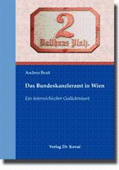 Das Bundeskanzleramt in Wien, Ein österreichischer Gedächtnisort: Andrea Brait