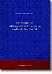 Ein Modell für Informationssuchsysteme im medizinischen Umfeld,: Demetrius Paparoditis