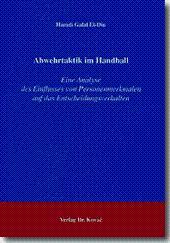 Abwehrtaktik im Handball, Eine Analyse des Einflusses von Personenmerkmalen auf das ...