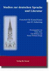 Studien zur deutschen Sprache und Literatur, Festschrift für Konrad Kunze zum 65. Geburtstag: ...