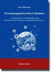 Verrechnungspreise beim E-Business, - ein Beispiel für die Einkünfteabgrenzung bei konzernweiter ...