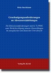 Genehmigungsanforderungen an Abwassereinleitungen, Die Emissionsanforderungen nach §7a WHG unter ...
