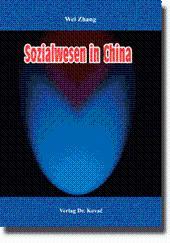 Sozialwesen in China,: Wei Zhang