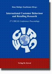 International Customer Behaviour and Retailing Research, 2nd CIRCLE Conference Proceedings: Hans ...