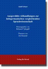 Ausgewählte Abhandlungen zur indogermanischen vergleichenden Sprachwissenschaft, à bersetzt von ...