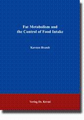 Fat Metabolism and the Control of Food Intake,: Karsten Brandt