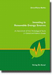 Investing in Renewable Energy Sources, An Assessment of Non-Technological Issues in Central and ...