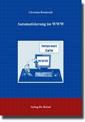 Automatisierung im WWW,: Christian Bomhardt